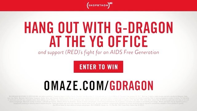 G-Dragon Instagram Jan 11, 2017 6:22pm I want to show YOU Seoul, my way. I'm flying you out and taking you on a tour of the YG Building, then we'll enjoy a meal together. It's all to support (RED)  in the fight to end AIDS. Enter at  omaze.com/gdragon. Can't wait!